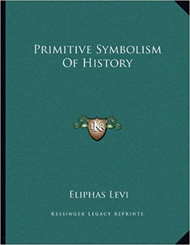 Primitive Symbolism of History