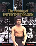The Making of Enter the Dragon by Robert Clouse (1989-01-06)
