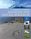 Managing Our Natural Resources, Camp, William G., 1428318704
