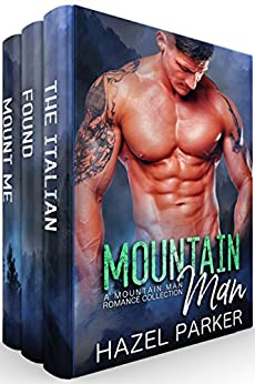 Mountain Man: A Mountain Man Romance Collection by [Parker, Hazel]