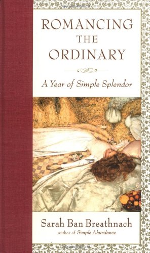 Romancing the Ordinary: A Year of Simple (Ban Music Book)