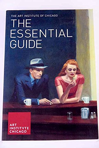 Art Institute of Chicago: The Essential Guide