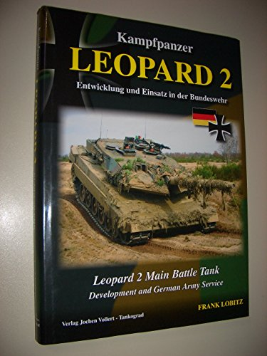 - Kampfpanzer Leopard 2 - Main Battle Tank - Development and German Army Service