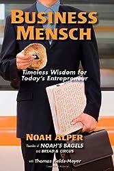 Business Mensch: Timeless Wisdom for Today's Entrepreneur
