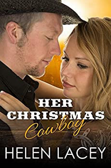 Her Christmas Cowboy (Novella) by [Lacey, Helen]