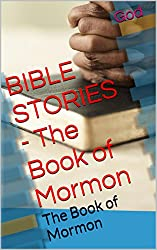 BIBLE STORIES - The Book of Mormon: The Book of Mormon