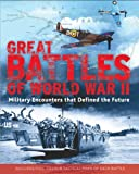 Front cover for the book Great Battles of World War II by Chris Mann