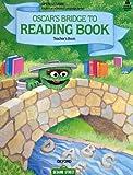 Open Sesame: Oscar's Bridge to Reading Book: Teacher's Book