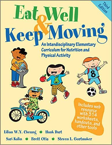 Eat Well & Keep Moving 3rd Edition With Web Resource: An ...