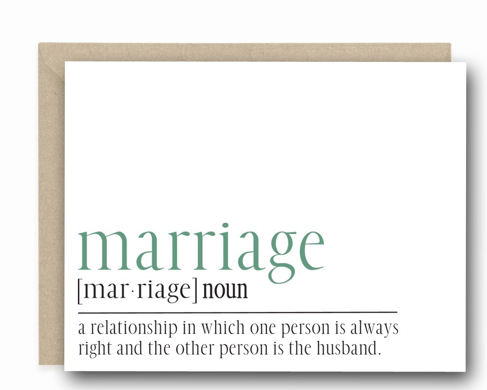 Funny Anniversary Card - A Relationship In Which One Person Is Always Right And The Other Person Is The Husband