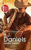 Double Target, B. J. Daniels, 0373688261
