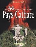 Image de les 36 cites et citadelles du pays cathare