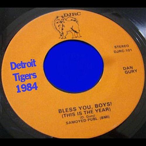 Bless You, Boys! Detroit Tigers 1984 (Detroit Tigers Album)