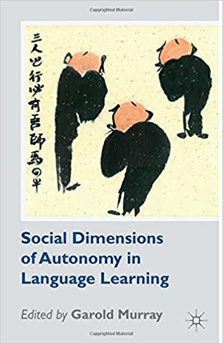 Book Social Dimensions of Autonomy in Language Learning