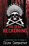 img - for The Dead Reckoning book / textbook / text book
