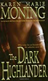 The Dark Highlander (The Highlander Series, Book 5)