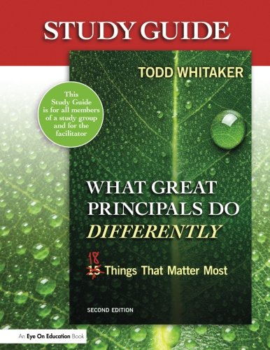 Study Guide: What Great Principals Do Differently, 2nd Edition: Eighteen Things That Matter Most