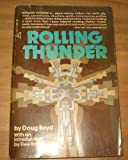img - for Rolling Thunder: a Personal Exploration Into the Secret Healing Powers of an Ame book / textbook / text book