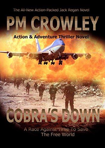 Cobra's Down: Part Four of the Jack Regan SAS Action & Adventure Story ()