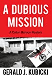 A Dubious Mission (A Colton Banyon Mystery Book 1)