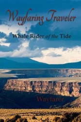 Wayfaring Traveler: Whale Rider of the Tide