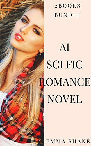 AI SCI FIC ROMANCE NOVEL: 2books bundle