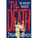 'til Death: The Man Who Balked (Rockwell Return Files Book 3)