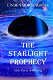 The Starlight Prophecy, Linden Morningstar, 146631768X