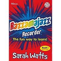 Razzmajazz Recorder: Bk. 1: The Fun Way to Learn (Razzamajazz)