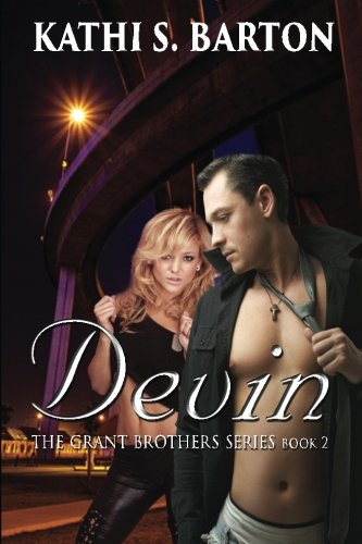 Devin: The Grant Brothers Series