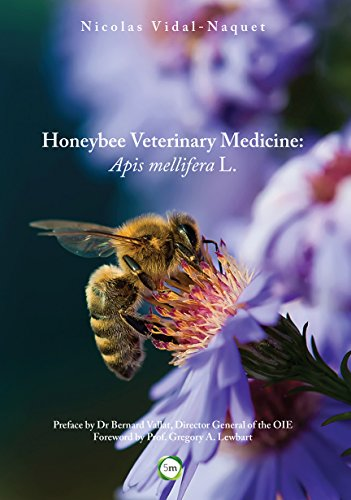 Honeybee Veterinary Medicine: Apis Mellifera L.