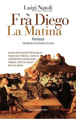 Frà Diego La Matina: 14 (Vento della Storia) (Italian Edition)