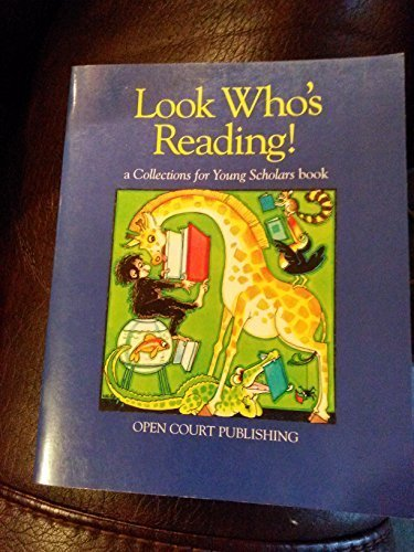 Look who's reading!: A Collection for young scholars book by Open Court Publishing (1995-05-03)