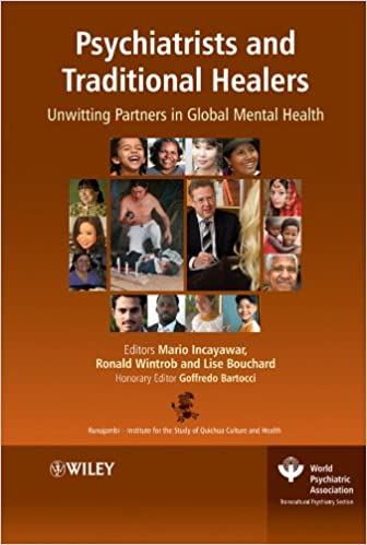 Psychiatrists and Traditional Healers: Unwitting Partners in