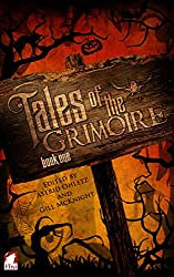 Tales of the Grimoire – Book One