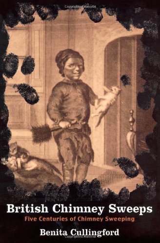 British Chimney Sweeps: Five Centuries of Chimney (Factory Chimney)
