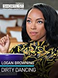 Logan Browning: Dirty Dancing