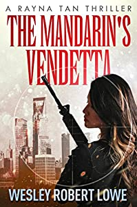 The Mandarin's Vendetta by Wesley Robert Lowe ebook deal