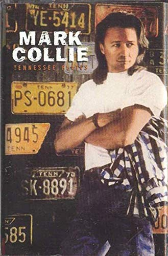 (MARK COLLIE: Tennessee Plates Cassette Tape)