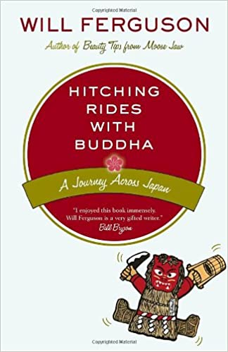 Hitching rides with buddha travels in search of japan will hitching rides with buddha travels in search of japan will ferguson 9780676976991 amazon books fandeluxe Images