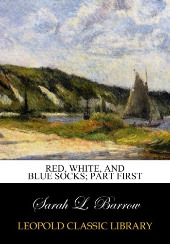 Download Red, white, and blue socks; Part First PDF