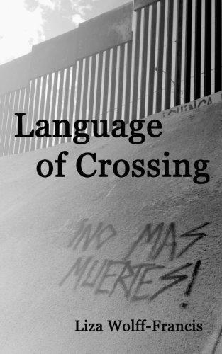 LANGUAGE OF CROSSING