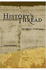 History's Golden Thread: The History of Salvation Capa comum