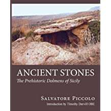 Ancient Stones: The Prehistoric Dolmens of Sicily