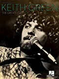 Keith Green - The Greatest Hits (PIANO, VOIX, GU)