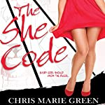 The She Code | Chris Marie Green
