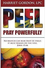 Pray Powerfully (PEEL) (Volume 1) Paperback