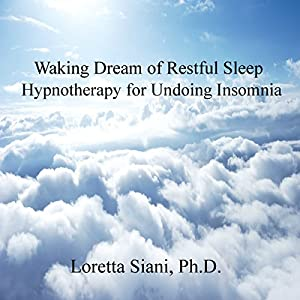 Waking Dream of Restful Sleep Audiobook
