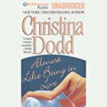 Almost Like Being in Love: Lost Texas Hearts, Book 2   Christina Dodd