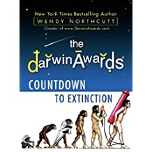 The Darwin Awards: Countdown to Extinction by Northcutt, Wendy (2011) Hardcover